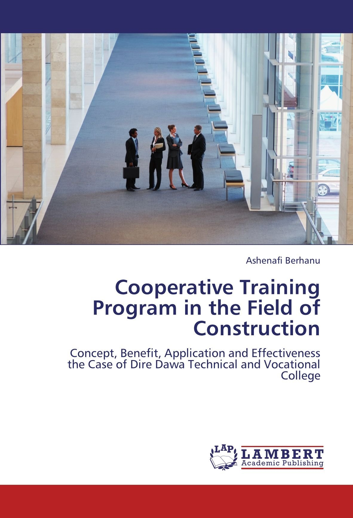 Cooperative Training Program in the Field of Construction