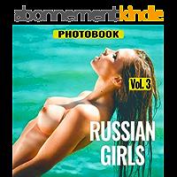 Erotic Photo Book - Russian Girls, vol.3 (English Edition)