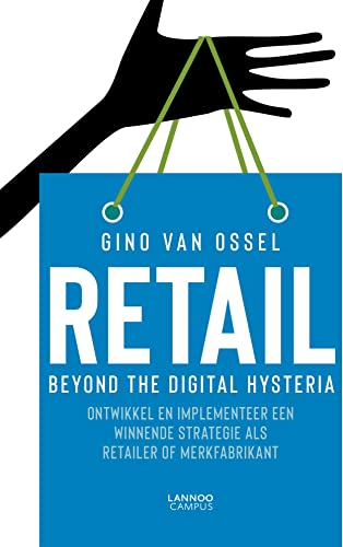 Optichannel retail. Beyond the digital hysteria: Develop and implement a winning strategy as a retailer or brand manufacturer