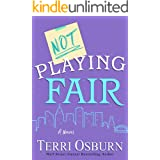 Not Playing Fair (The NOT Series Book 2)