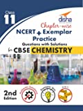 Chapter-wise NCERT + Exemplar + Practice Questions with Solutions for CBSE Chemistry Class 11