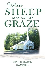 WHERE SHEEP MAY SAFELY GRAZE Kindle Edition