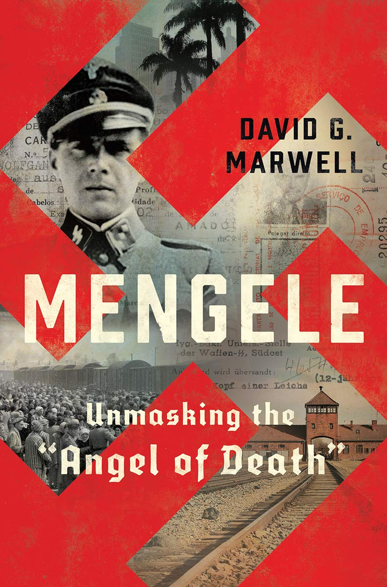 Mengele: Unmasking the 'Angel of Death' book cover