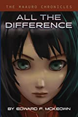 All The Difference Kindle Edition