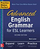 Practice Makes Perfect:Advanced Eng Grammar For Esl Learners