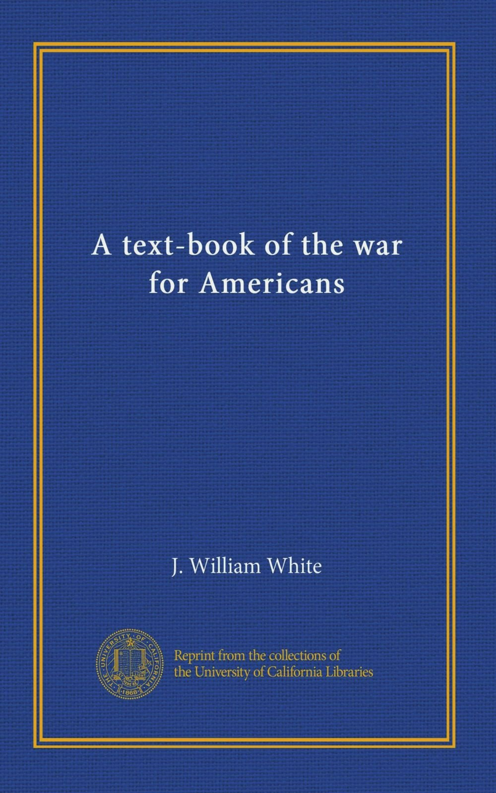A text-book of the war for Americans pdf