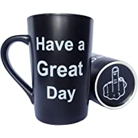 Funny Christmas Gifts, Porcelain Coffee Mug Have a Great Day Cute Cool Ceramic Cup Black, Best Father's Day and Mother's Day Gag Gifts, 12 Oz