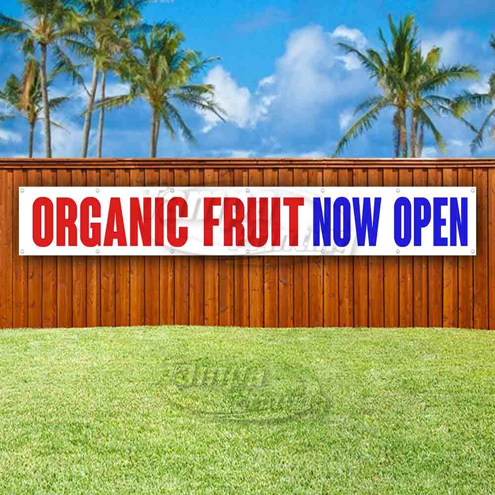 Many Sizes Available Organic Fruit Now Open Extra Large 13 oz Heavy Duty Vinyl Banner Sign with Metal Grommets Store New Advertising Flag,