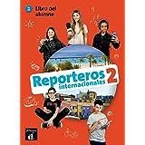 Reporteros Internacionales 2: Libro del Alumno con MP3