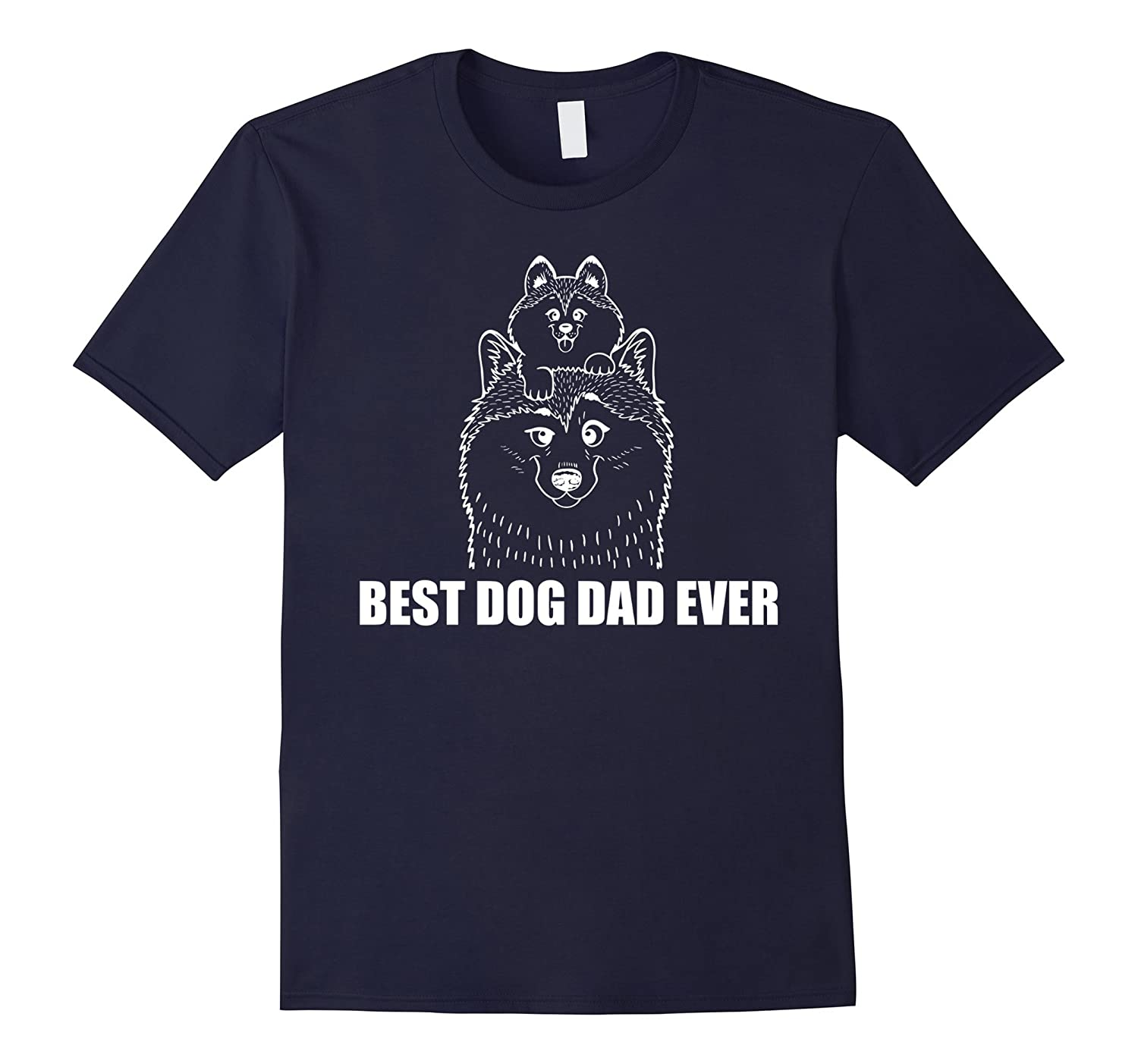 Best Dog Dad Ever T-Shirt Dad Father Gift Tee Shirt-BN