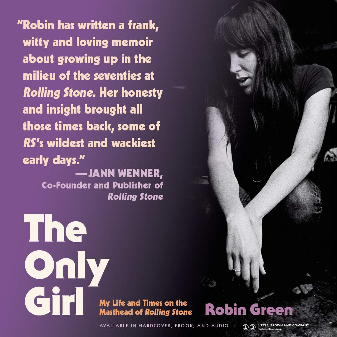 The Only Girl My Life And Times On The Masthead Of Rolling Stone