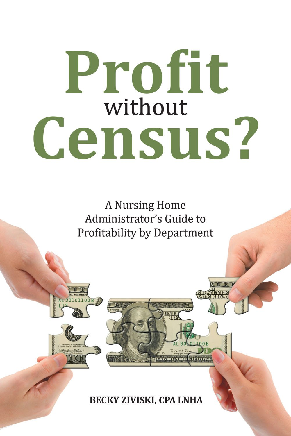 Profit Without Census? A Nursing Home Administrator's Guide