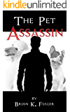 The Pet Assassin
