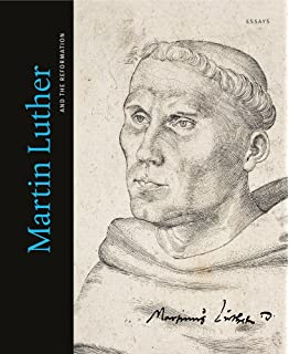 Martin Luther and the Reformation: Essays