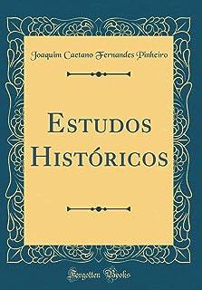 Estudos Históricos (Classic Reprint)