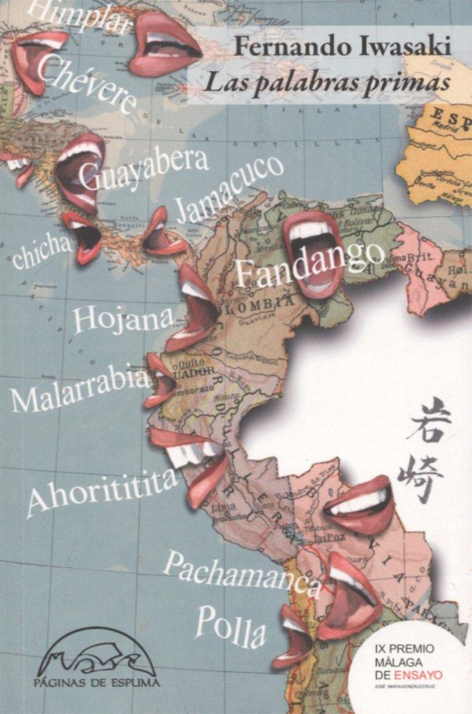 Las palabras primas (Voces / Ensayo): Amazon.es: Fernando Iwasaki, Fernando Vicente: Libros