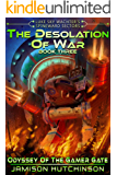 Desolation of War: Luke Sky Wachter's Spineward Sectors: Odyssey of the Gamer Gate