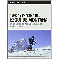 Teoria y practica del esqui de montaña