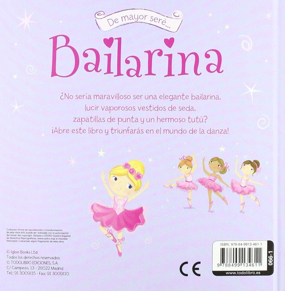 De mayor seré bailarina: S.A. Todolibro Ediciones: 9788499134611: Amazon.com: Books