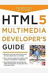 HTML5 Multimedia Developer's Guide Kindle Edition