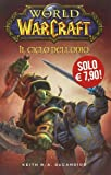 Il ciclo dell'odio. World of Warcraft