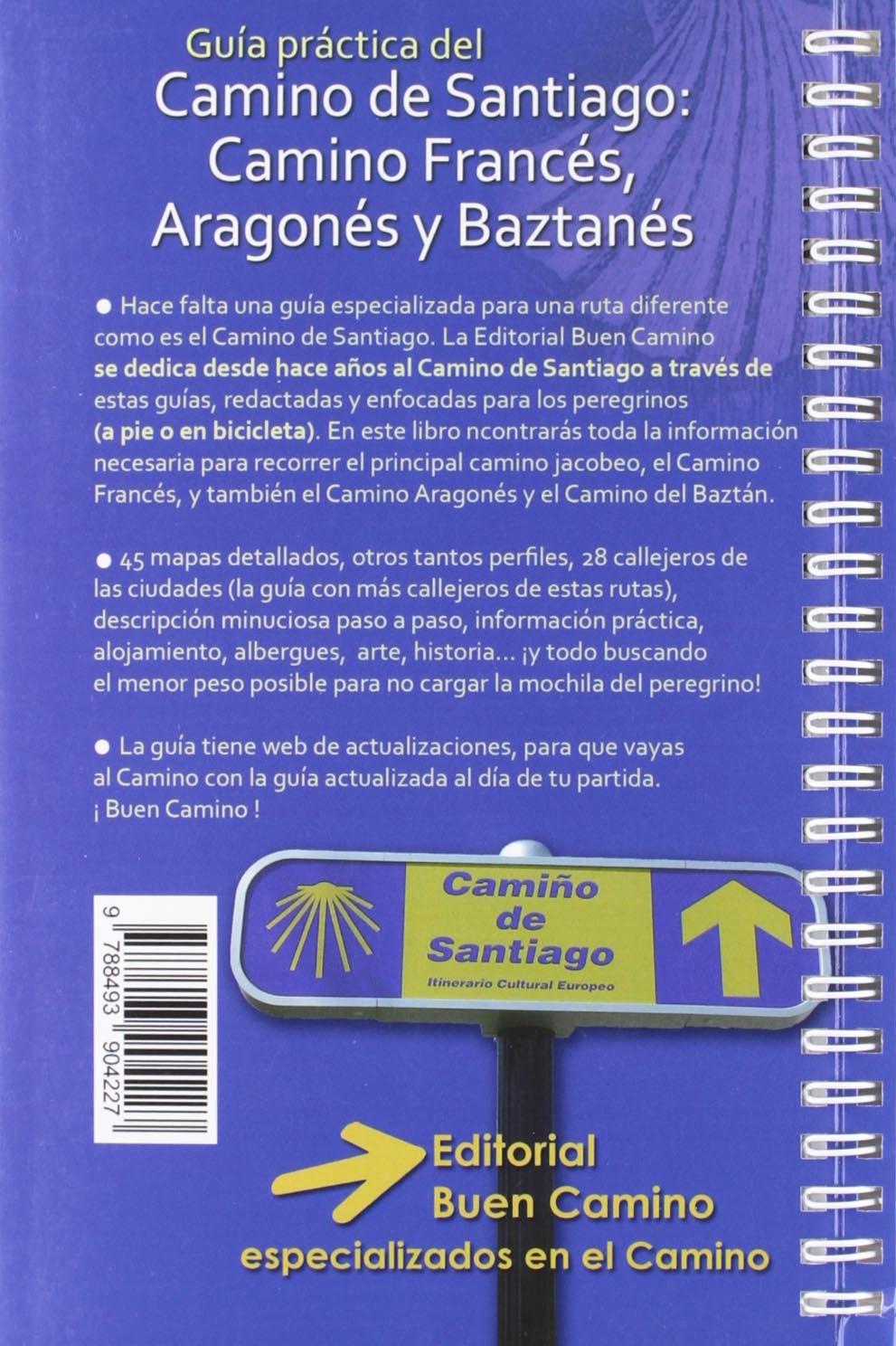 Camino de santiago, camino fances, aragones y baztanes: 9788493904227: Amazon.com: Books