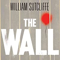 The Wall: A Modern Fable