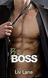 Bad Boss: A Steamy Romantic Comedy
