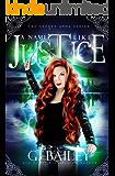 A Name Like Justice: A Urban Fantasy Reverse Harem Romance (The Secret Gods Series Book 2)