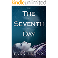 The Seventh Day: The Seventh Day Book 1 (The Seventh Day Series)