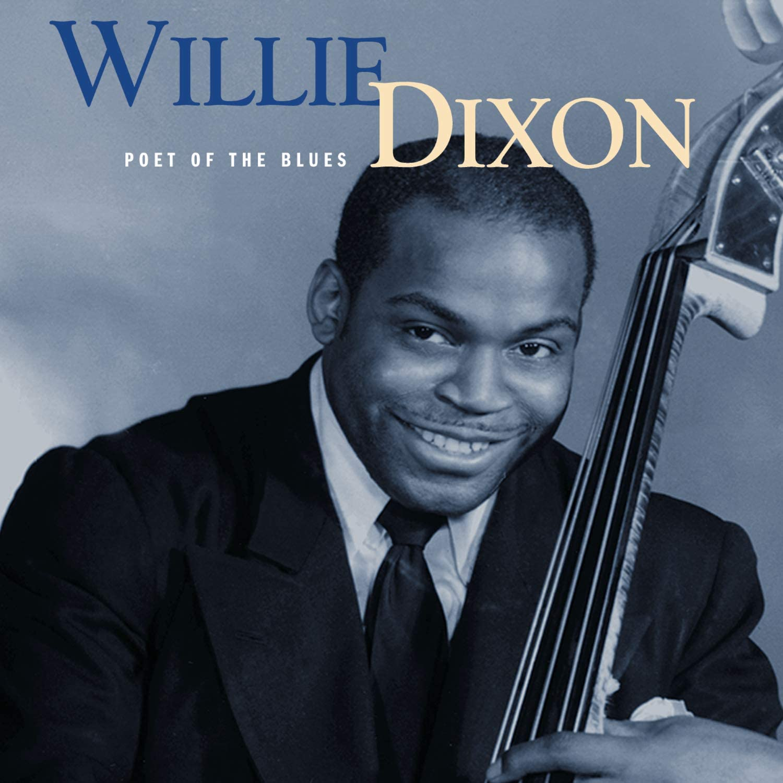 Amazon | Poet of the Blues | Dixon, Willie | シカゴ・シティブルース | 音楽