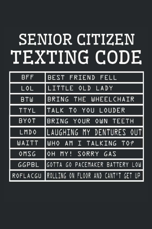 Senior citizen texting codes
