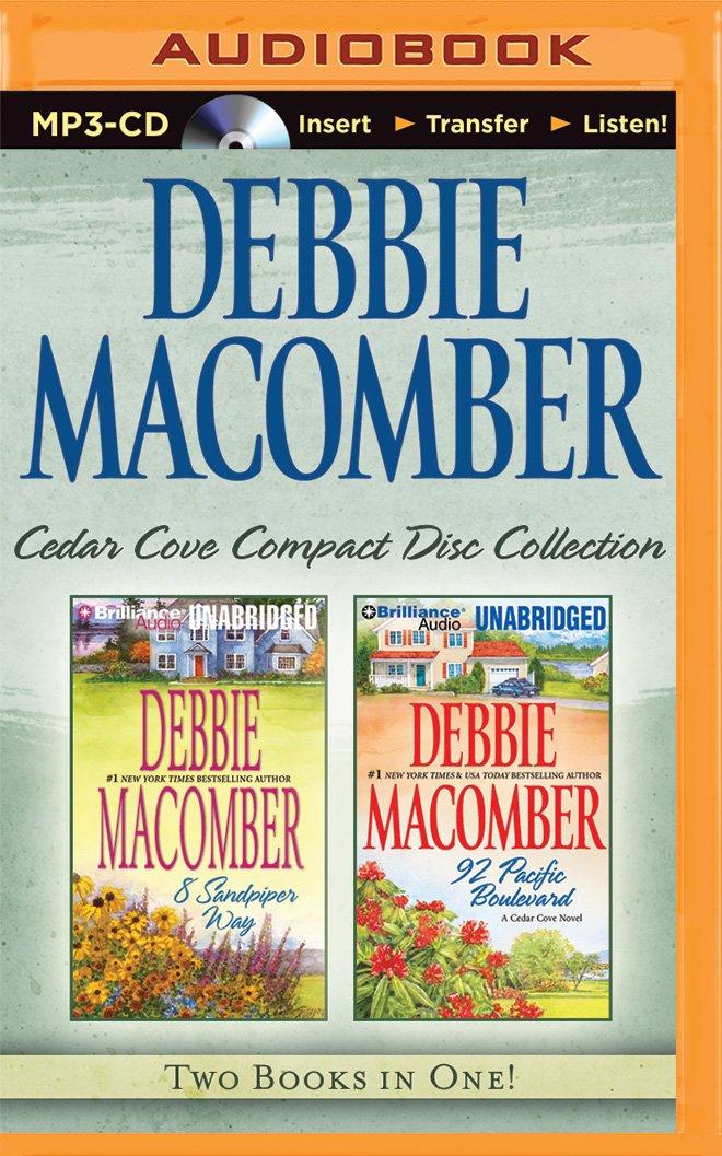 Debbie Macomber Cedar Cove CD Collection 3: 8 Sandpiper Way, 92 Pacific Boulevard (Cedar Cove Series) PDF