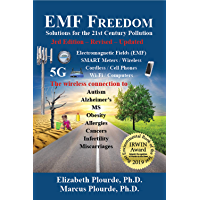 EMF Freedom: Solutions for the 21st Century Pollution - 3rd Edition