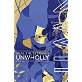 UnWholly (Unwind Dystology Book 2)