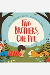 Two Brothers, One Tail Kindle Edition