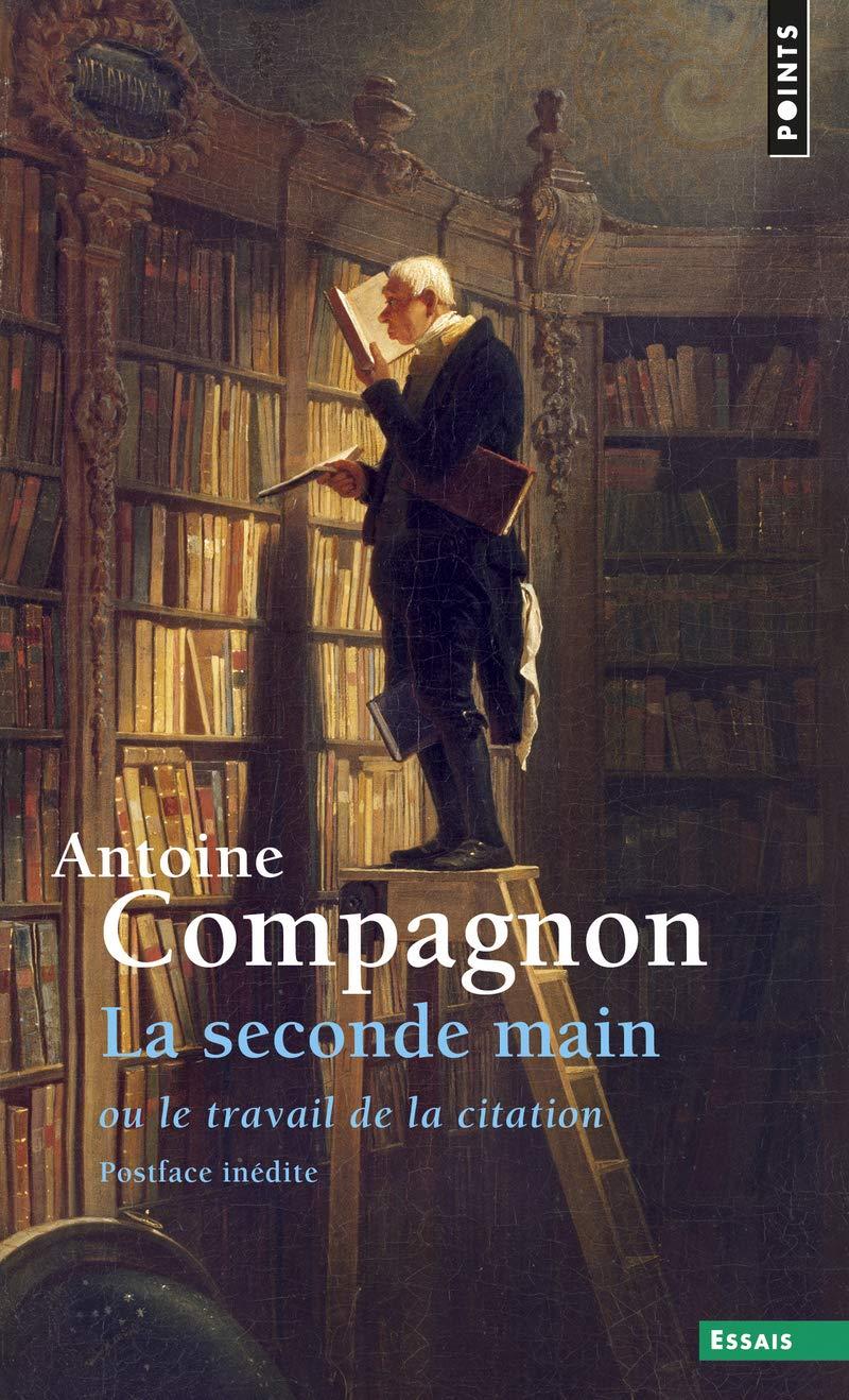 La Seconde Main Ou Le Travail De La Citation Antoine