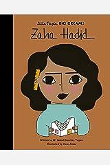 Zaha Hadid (Little People, Big Dreams Book 38) Kindle Edition