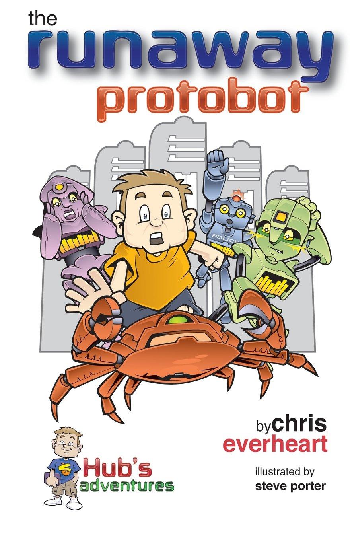 Download Hub's Adventures: The Runaway Protobot PDF