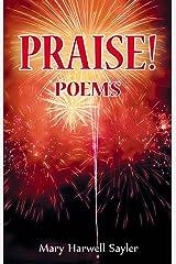 PRAISE! Poems Kindle Edition