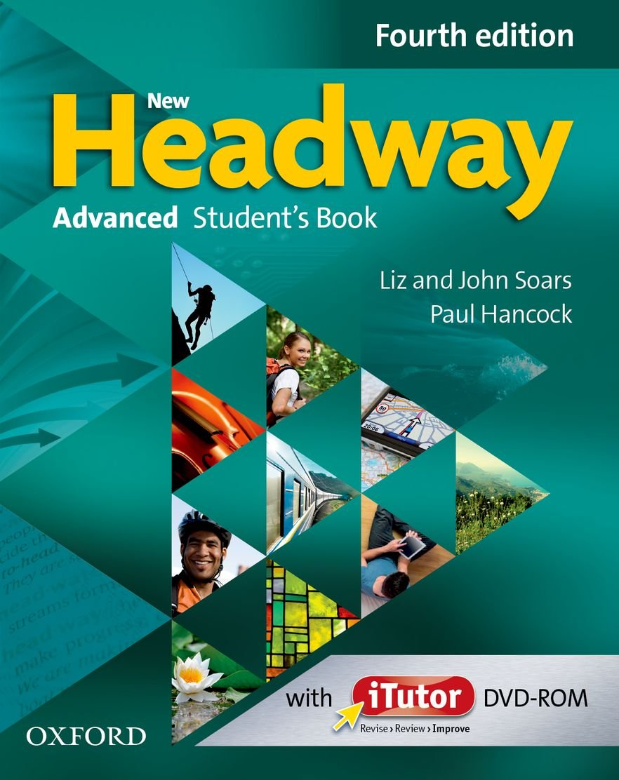 New Headway: Advanced (C1). Student's Book & iTutor Pack: The world's most trusted English course (New Headway Fourth Edition)