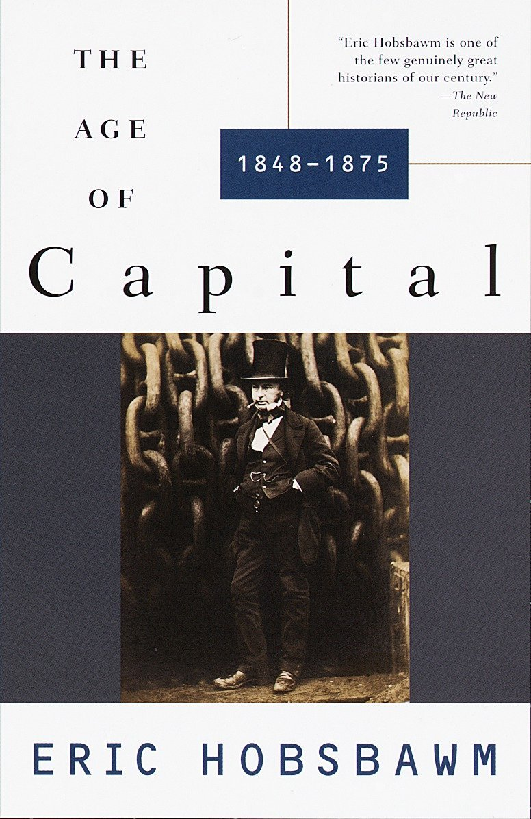 The Age Of Capital  1848 1875