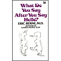 What Do You Say After You Say Hello (English Edition)