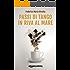 Passi di tango in riva al mare (Riccardo Ranieri's Series Vol. 4)