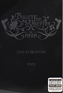 Poison: Bullet For My Valentine   Live At Brixton