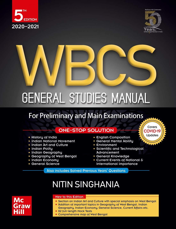 Nitin Singhania: WBCS General Studies Manual - For Preliminary and Main Examinations
