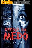 REFÉNS DO MEDO