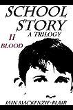 Blood (School Story Book 2)