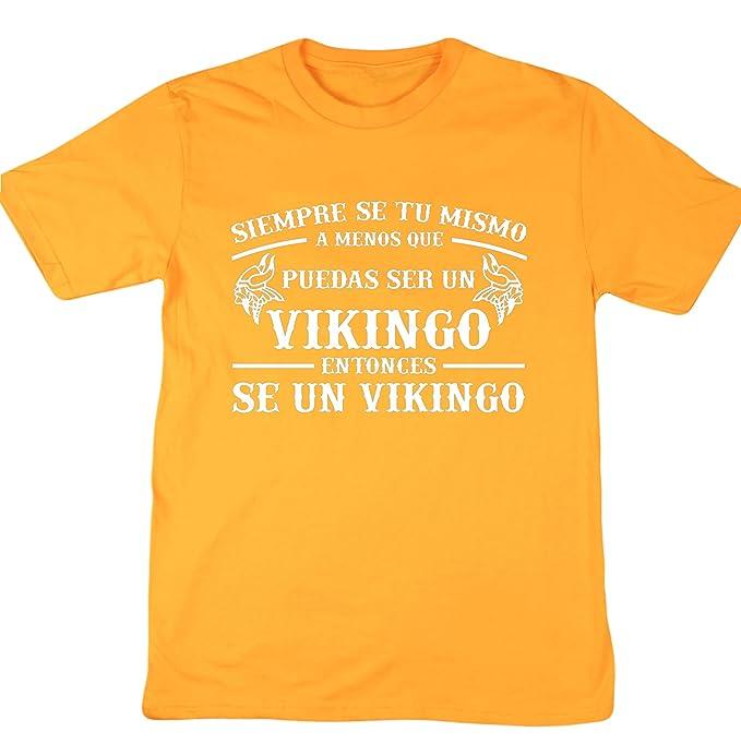 HippoWarehouse Siempre sé tú mismo a menos que puedas ser un vikingo entonces sé un vikingo camiseta manga corta unisex: Amazon.es: Ropa y accesorios