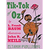 Tik-Tok of Oz [Illustrated]